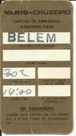 VARIG-CRUZEIRO - Carte D'Embarquement/Boarding Pass -BELEM - Boarding Passes