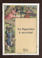 Collezionismo - La Figurina è Servita! - Le Immagini In Campo Alimentare - 1997 - Livres, BD, Revues