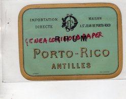 ETIQUETTE RHUM PORTO RICO - ANTILLES A SAINT JEAN DE PORTO RICO - Rhum