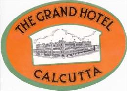 ETIQUETTE D'HÔTEL VALISE MALLE  -  THE GRAND HOTEL CALCUTTA - VINTAGE LUGGAGE LABEL - Etiquettes D'hotels