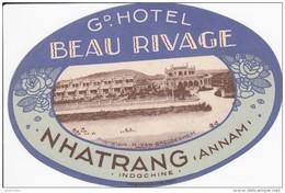 ETIQUETTE D'HÔTEL VALISE MALLE  -  GRAND HOTEL BEAU RIVAGE   NHATRANG (ANNAM) - VINTAGE LUGGAGE LABEL - Etiquettes D'hotels