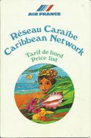 AIR FRANCE - RESEAU CARAIBES - Tarif De Bord - Inflight Magazines