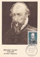Bernard Palissy  No 1109 Sur Carte Maximum CaD De Agen Du 15 Juin 1957 - Maximum Cards