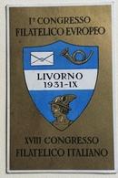 LIVORNO 1 CONGRESSO FILATELICO EUROPEO 1931  VIAGGIATA FP - Livorno