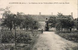 D49  ALLONNES  Le Château De La Thibaudière , Vue Du Nord - Allonnes