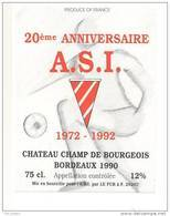 Etiquettes De Vin Bordeaux - Chateau Champ De Bourgeois - 20 éme Anniversaire  A.S.I. 1972/1992 - Football - Soccer