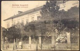 HUNGARY - MAGYARORS. - SZEGEDROL - M. KIR. ALLAMI BAABAKEPEZDE - Cc 1920 - Hongrie