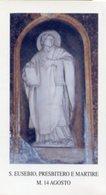 Roma - Santino SAN EUSEBIO Presbitero E Martire Chiesa Di Sant'Eusebio All'Esquilino - PERFETTO P85 - Religione & Esoterismo