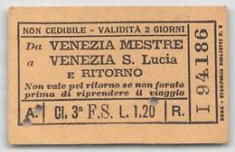 """0697 """"BIGLIETTO TRASPORTO FS DA VENEZIA MESTRE A VENEZIA S. LUCIA E RITORNO - NR I 94186 - 30/09/1932"""" - Europe"""
