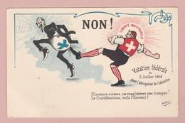 AK CH OZ Votation Fédérale Pour L'abrogation De L'absinthe 5 Juillet 1908 - Suisse