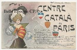 75 - PARIS 09 - 4, Rue De Caumartin - CENTRE CATALÁ De PARIS +++ Illustrateur F. RIBAS +++ To BELGIUM, 1903 +++ RARE - Arrondissement: 09