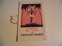 EXPOSITION COLONIALE , 1931, Calendrier Des Fetes, Programme - Programmes