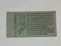 "Ancien Ticket Omnibus "" R "". Compagnie Générale Des Omnibus, Ticket Metro. - Tram"