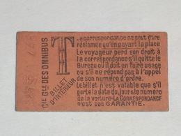 "Ancien Ticket Omnibus "" T "". Compagnie Générale Des Omnibus, Ticket Metro. - Tram"