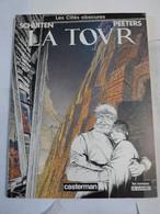 BD - LES CITES OBSCURES  -  LA TOUR  Par  SCHUITEN  Et  PEETERS En édition Originale - Cités Obscures, Les