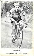 Gd Format :environ 14,5cms X9,5cms -ref Y304- Carte Souple -cyclisme -coureur Cycliste Pierre Ruby -cycles Peugeot - Cycling