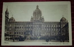 PRAHA, PRAGUE 1914. MUSEUM DES KÖNIGREICHES BÖHMEN, POSTMARK SMICHOV - Tchéquie
