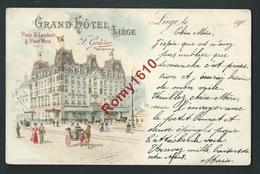 Liège. Grand Hôtel Place St. Lambert.  Litho Couleur Et Fines Dorures. . Voyagée En 1901. Voir Dos. - Liege