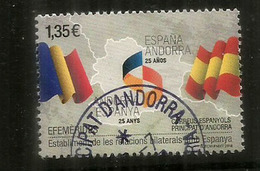 ANDORRA-ESPANYA, 25 Anys Relacions Bilaterals,  Un Timbre Oblitéré, 1 ère Qualité, 2018 . Haute Faciale - Gebraucht