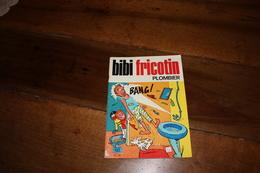 BIBI FRICOTIN  Plombier 1980 - Bibi Fricotin