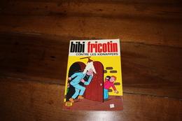 BIBI FRICOTIN  Contre Les Kidnappers 1981 - Bibi Fricotin