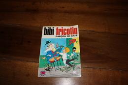 BIBI FRICOTIN  Garçon De Café  1974 - Bibi Fricotin
