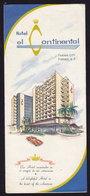 PANAMA - HOTEL EL CONTINENTAL - Publicité Pubblicità FOLDER BROCHURE GUIDE (see Sales Conditions) - Dépliants Touristiques