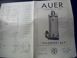 Publicite CHAUDIERE A  GAZ AUER Phi  Export  42 P STE AUER   A Paris Rue St Fargeau - Publicités