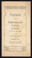 FESTSPIEL - TURNFEST In ZURICH 1903 Publicité Pubblicità BROCHURE (see Sales Conditions - Dépliants Turistici