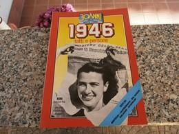 30 Anni Della Nostra Storia 1946 - Libri, Riviste, Fumetti