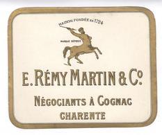 Etiquette E. Remy Martin & Co - Négociants à Cognac Charente - Neuve ( Ancien Stock D'imprimeur ) - Altri