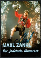 C0496 - TOP Orig. Maxl Zankl Autogramm - Autogrammkarte - Autographs
