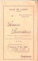 Ville De Luçon. Séances Récréatives. 17 Mai 1936. Patronage Saint Louis. 2019 Au Maroni. - Programmes