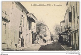 Cpa..47..CASTELMORON SUR LOT..GRANDE RUE.. ANIMEE..A VOIR - France