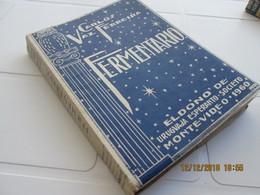 ESPERANTO  BOOK  FERMENTARIO Ed. URUGUAJA ESPERANTO- SOCIETO By Carlos Vaz Ferreira  261 PAGES - Ed. 1000 Copies - Livres, BD, Revues