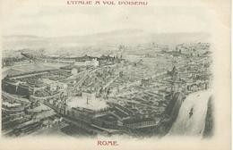 Italie L'ITALIE A VOL D'OISEAU ROME Gravure  Précurseur TBE - Italy