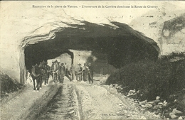VERNON  --extraction De La Pierre De V., L(ouverture De La Carrière                                              -- A L. - Vernon