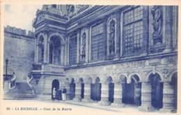 17 - LA ROCHELLE - Cour De La Mairie - La Rochelle
