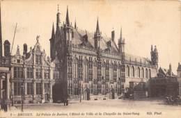 BRUGES - Le Palais De Justice, L'Hôtel De Ville Et La Chapelle Du Saint-Sang - Brugge
