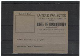 LBR26 - CARTE DE CONSOMMATEUR LAITERIE PARISIENNE PETITE ENTAILLE A DROITE - Seconda Guerra Mondiale