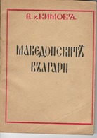 """THE MACEDONIAN BULGARIANS""  VASIL HADZIKIMOV, SOFIA 1942 - Libros, Revistas, Cómics"