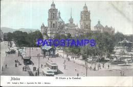 105068 MEXICO CITY EL ZOCALO Y LA CATEDRAL TRAMWAY TRANVIA POSTAL POSTCARD - Mexique