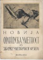 YUGOSLAVIA, NEW FRENCH ART, BELGRADE 1950 - Livres, BD, Revues