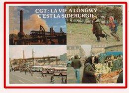 23091   CPM   LONGWY  : La Vie à Longwy C'est La Sidérurgie !  , 4 Vues  !! ACHAT DIRECT !! - Longwy