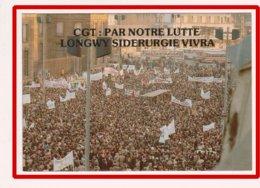 23091   CPM   LONGWY  :   La Sidérurgie Vivra ,manif  Du 24 1 79  !! ACHAT DIRECT !! - Longwy