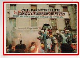 23094   CPM   LONGWY  :   La Sidérurgie Vivra  ,manif  Du  24 1 79  !  ,    !! ACHAT DIRECT !! - Longwy