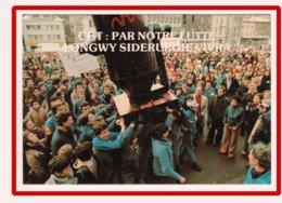 23095  CPM   LONGWY  :   La Sidérurgie Vivra  ,manif  Du  24 1 79  !  ,    !! ACHAT DIRECT !! - Longwy