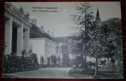 TOLCSVA 1915. ÜDVÖZLET TOLCSVÁRÓL, BÁRÓ WALDBOTT KASTÉLY - Hongrie