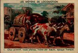 IMAGE...LES MOYENS DE LOCOMOTIONS....CHAR PRIMITIF ROUES PLEINES... - Vieux Papiers