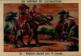 IMAGE...LES MOYENS DE LOCOMOTIONS...ELEPHANT EQUIPE POUR LE VOYAGE - Vieux Papiers